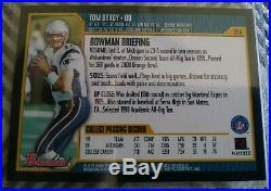 2000 Bowman #236 Tom Brady New England Patriots RC Rookie Have this one Graded