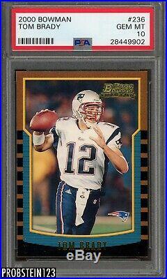 2000 Bowman #236 Tom Brady RC PSA 10 New England Patriots HOT CARD