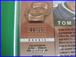 2000 Score Rookie Preview TOM BRADY 2018 Honors Auto #08/15 SSP! SUPER RARE
