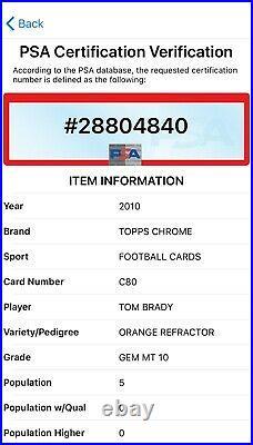 2010 Topps Chrome TOM BRADY #C80 Orange Refractor PSA 10 Gem Mint! POP 5