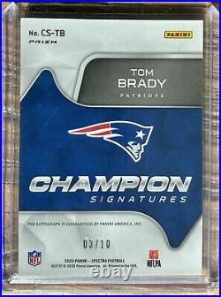2020 Spectra Tom Brady Champion Signatures Auto /10 Patriots GOAT On Card 3/10