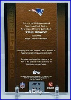 Tom Brady 2008 Topps Letterman Autograph Team Logo Patch 7/7 Auto Nm-mt